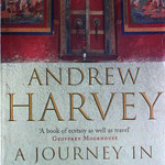 Book Review: A Journey in Ladakh by Andrew Harvey