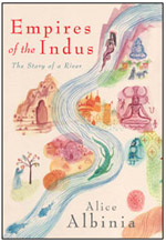 Book Empires of the Indus by Alice Albinia