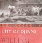 Book Review: City of Djinns by William Dalrymple
