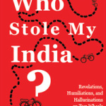 Book Review: Who Stole My India by Amit Reddy