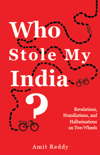 Book Cover - Who Stole My India by Amit Reddy